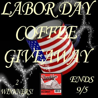 Labor Day Coffee Giveaway! 9/5