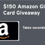 $150 Amazon Gift Card Giveaway! 10/2